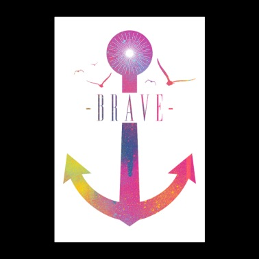 Brave - Colorful Anchor - Poster 60x90 cm