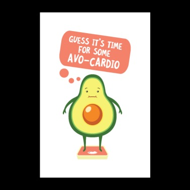 Guess It's Time For Some Avo Cardio - Poster 60x90 cm