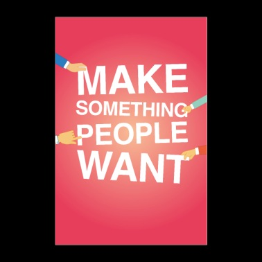 Make something people want Poster Motivation - Poster 60x90 cm