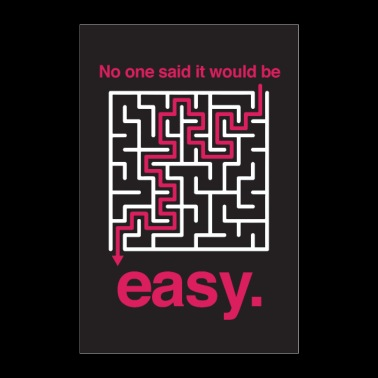 No one sait it would be easy - Motivation - Poster 60x90 cm