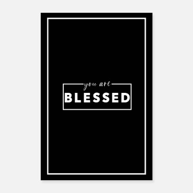Villa Poster you are blessed - Poster