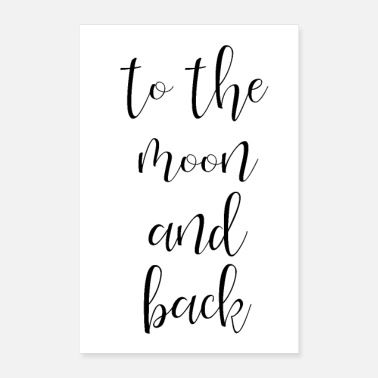 Zuneigung to the moon and back - Poster 40x60 cm