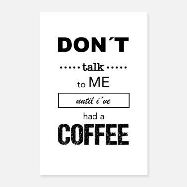 Sarcasm Funny saying coffee - Poster