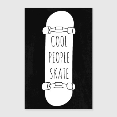 Cool Cool personas skate - Póster 40x60 cm