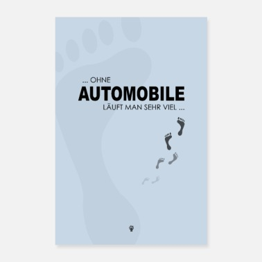 Feet Without a car - Poster 16 x 24 (40x60 cm)