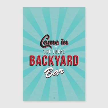 backyard bar - Poster 40x60 cm