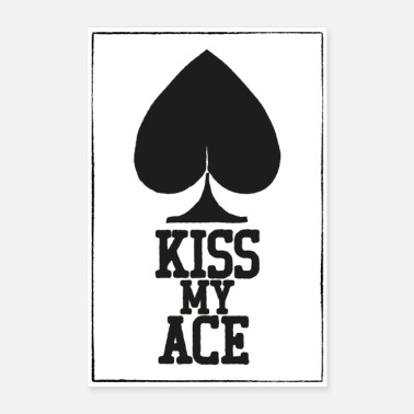 Poker Poker Kiss My Ace-poster - Poster