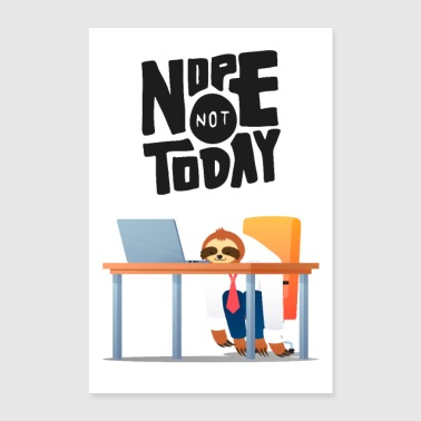 Rente Nope Not Today - Lazy Sloth - Poster 40x60 cm