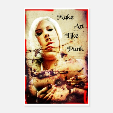 Punk Rock Make Art Like Punk - Poster 16 x 24 (40x60 cm)