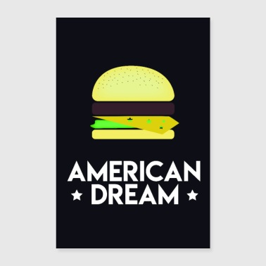 American This is the American Dream ! - Poster 40 x 60 cm
