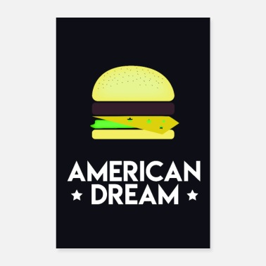 American This is the American Dream! - Poster 16 x 24 (40x60 cm)
