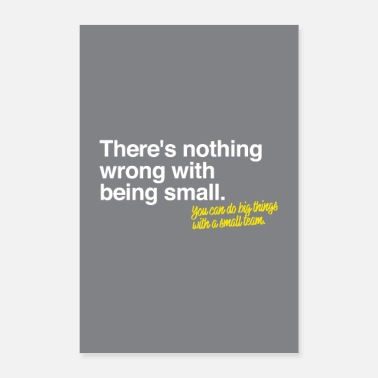 Nothing There's nothing wrong with being small. -Motivation - Poster