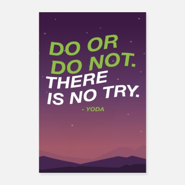 Hustle Do or do not there is no try - Yoda Motivation - Poster 40x60 cm