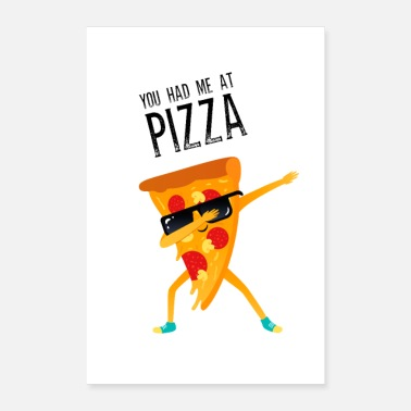 Italienisch You Had Me At Pizza - Dabbing - Poster