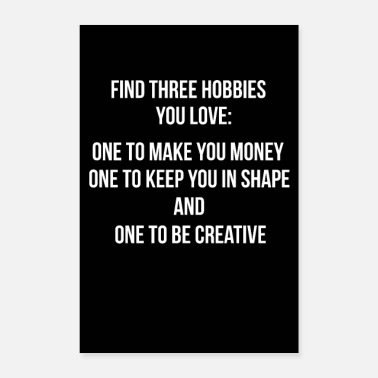 Hobby three hobbies - poster Quote mural wall sticker - Poster