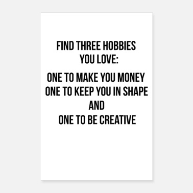 Hobby Three Hobbies - Poster Quote Wall Mural Wall Decal - Poster