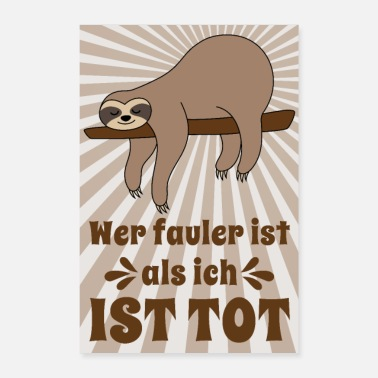 Faul Poster Faultier Sloth Spruch fauler als ich tot - Poster 40x60 cm