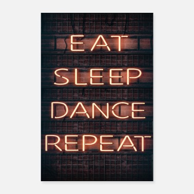 Rave EAT SLEEP DANCE REPEAT - Poster