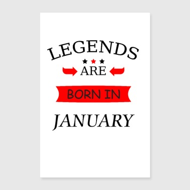 legends are born in january Born in january - Poster 16 x 24 (40x60 cm)