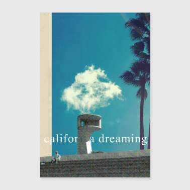 Hustle California Dreaming - Poster 16 x 24 (40x60 cm)
