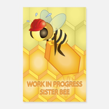 Worker Work in progress, Schwesternbiene ... (Poster) - Poster 40x60 cm