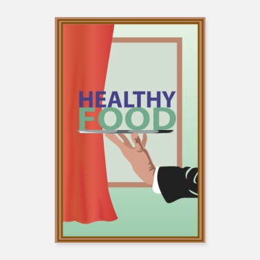 Serve Healthy food served (poster) - Poster