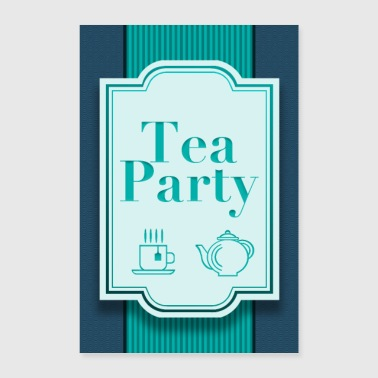 Party Tea Party - Poster 16 x 24 (40x60 cm)