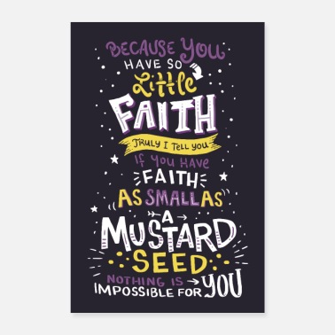 Tapetti Mathew 17:20 Wall Art - Juliste 40x60 cm