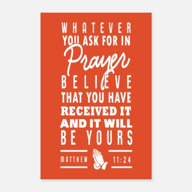 Prayer Matthew 11:24 - Poster 16 x 24 (40x60 cm)