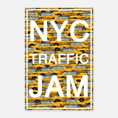 Nyc NYC traffic jam taxi new york yellow cab big apple - Poster