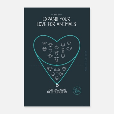 Anti Poster Expand your love for animals (blauw) - Poster 40x60 cm