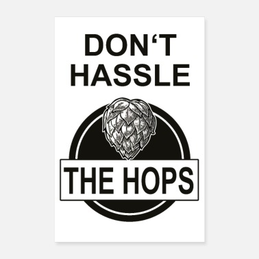 Funky Don t Hassle The Hops (Don'r Hassle The Hoff) - Poster 40x60 cm