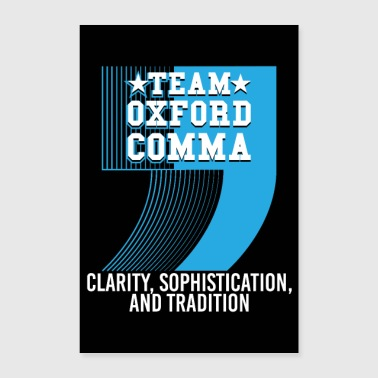 Team Oxford Comma - Poster 40x60 cm