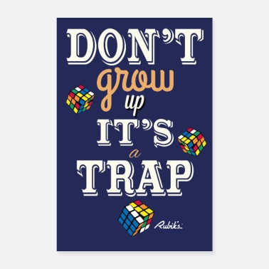 Rubik's Cube Do not grow up - Poster