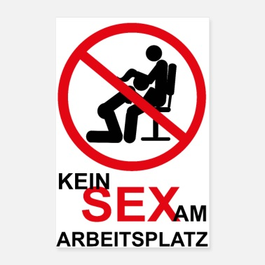 Prohibited No sex at work - Poster 16 x 24 (40x60 cm)