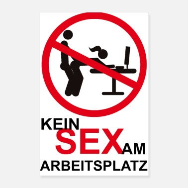 Prohibited No workplace sex desk ban - Poster 16 x 24 (40x60 cm)