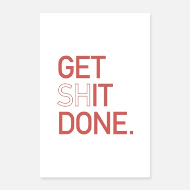 Get Rich Get shit done motivations Typo design poster red - Poster