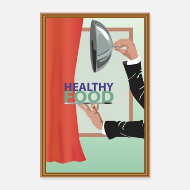 Serve Healthy food served poster - Poster