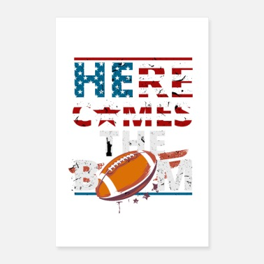 American Football HERE COMES THE BOOM | American Football Hype Shirt - Poster