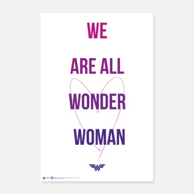 We Wonder Woman We Are All Wonder Woman - Poster