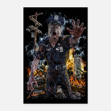 Police POLICE ZOMBIE HORROR FIRE SCARY GIFT - Poster