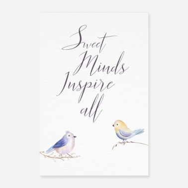 sweet minds inspire all - Poster