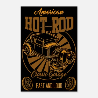 Loud American Hot Rod Fast and Loud - Poster