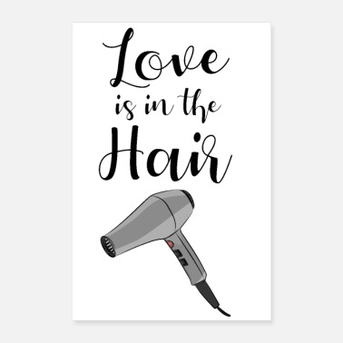 Hair Love is in the hair funny pun hair stylists gag - Poster