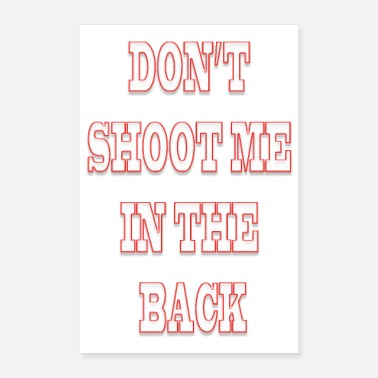 Brutal Anti-racism doesn't shoot me in the back - Poster