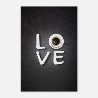 Love coffee - Poster