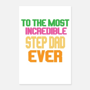 Thesis To the most incredible stepdad ever - Poster