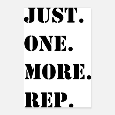 Fitness Just. One. More. Rep. - Poster