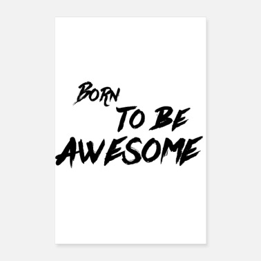 Born To Grill Born to be awesome! Geschenkidee - Poster