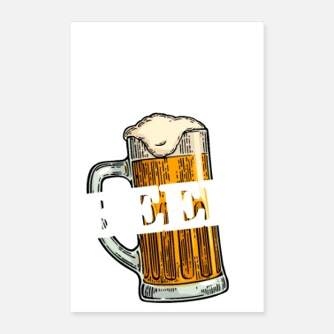 Bierkönig Here for the Beer! Funny Beer Quotes - Poster